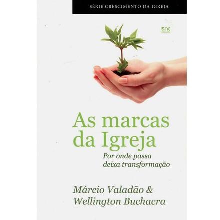 As Marcas da Igreja - Márcio Valadão & Wellington Buchacra
