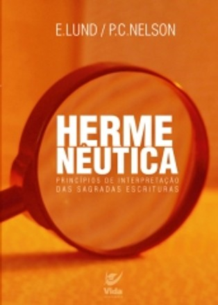 Hermenêutica - E. Lund & P.C. Nelson