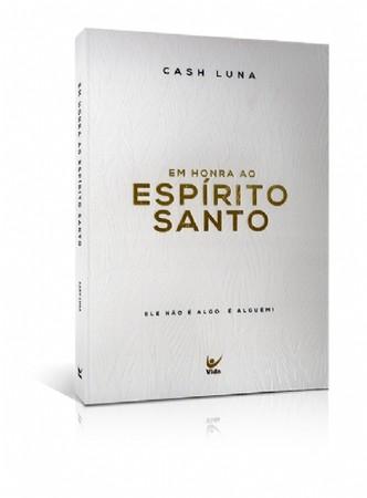 Em Honra ao Espírito Santo - Cash Luna