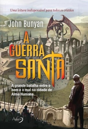 A Guerra Santa - John Bunyan
