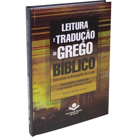 Leitura e Tradução do Grego Bíblico - Antônio Renato Gusso