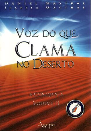 Voz do Que Clama no Deserto - Volume 2 - Daniel Mastral