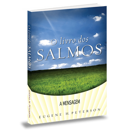 O Livro de Salmos - Série a Mensagem - Edição de Bolso - Eugene Peterson