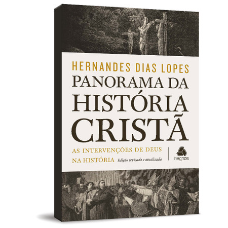 Panorama da História Cristã - Hernandes Dias Lopes