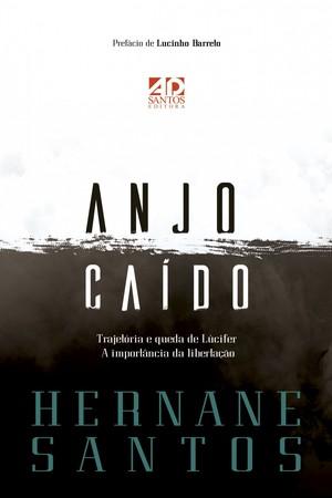 Anjo Caído - Hernane Santos