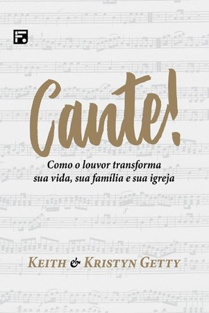 Cante! - Keith e Kristyn Getty