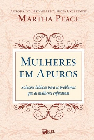 Mulheres em Apuros - Martha Peace