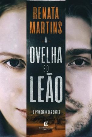 A Ovelha e o Leão - Renata Martins
