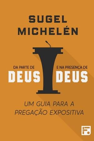 Da Parte de Deus e na Presença de Deus - Sugel Michelén