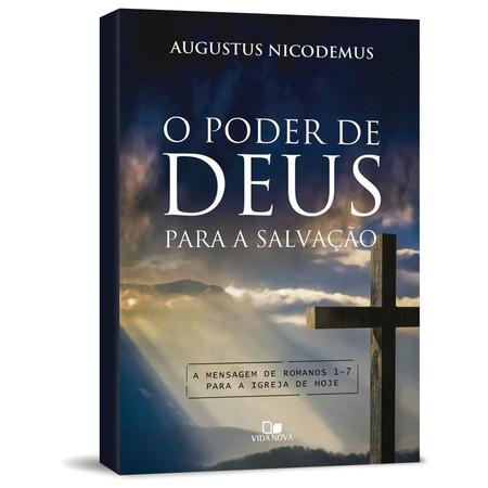 O Poder de Deus para a salvação - Augustus Nicodemus