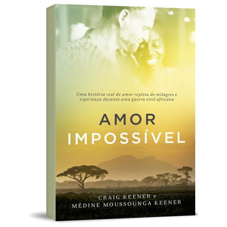 Amor Impossível - Craig Keener e Médine Keener