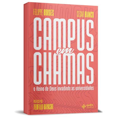 Campus Em Chamas - Felippe Borges & César Bianco