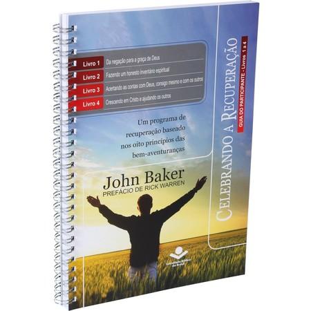 Celebrando a Recuperação (Guia do Participante) - John Baker