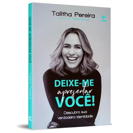 Deixe-me Apresentar Você! - Talitha Pereira