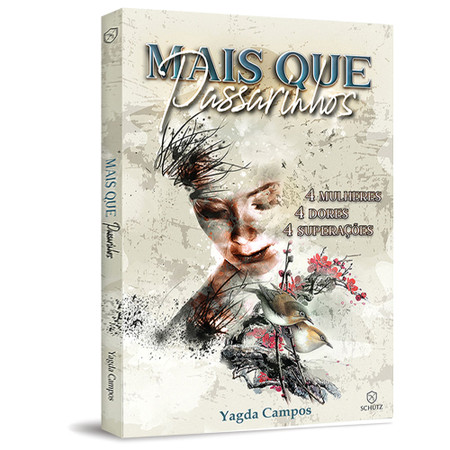 Mais Que Passarinhos - Yagda Campos