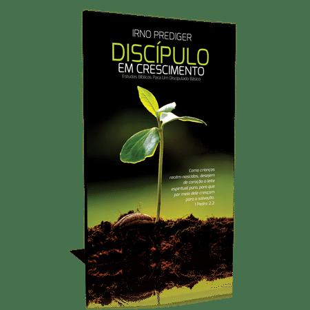 Discípulo em Crescimento - Irno Prediger