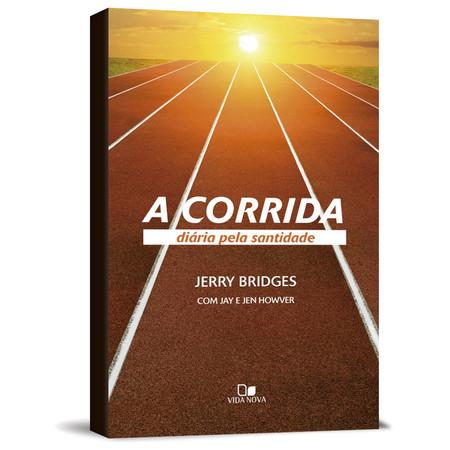 A Corrida Diária Pela Santidade - Jerry Bridges
