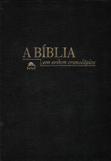 A Bíblia em Ordem Cronológica NVI - Capa Luxo Preta