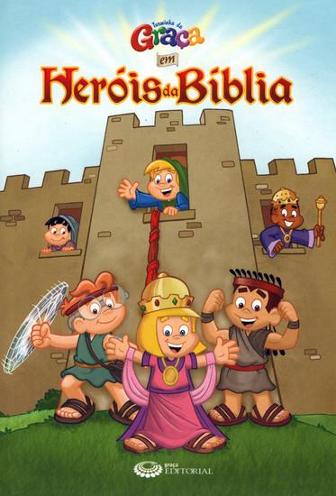 Heróis da Bíblia - Turminha da Graça