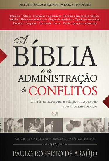 A Bíblia e a Administração de Conflitos