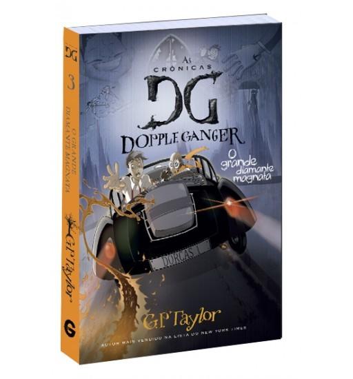 As Crônicas de Dopple Ganger - O grande diamante magnata - vol. 3 - G. P. Taylor