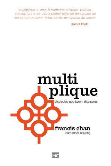 Multiplique - Francis Chan