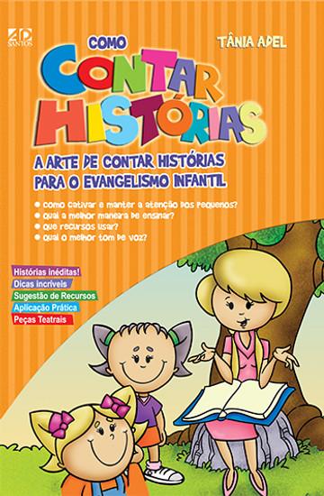 Como Contar Histórias - Tânia Adel