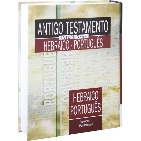 Antigo Testamento Interlinear Hebraico-Português Vol  1