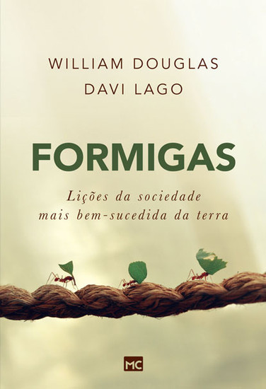 Formigas - William Douglas e Davi Lago