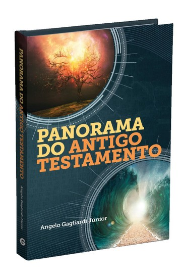 Panorama do Antigo Testamento - Angelo Gagliardi Júnior