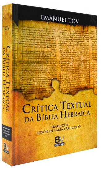 Crítica Textual da Bíblia Hebraica - Emanuel Tov