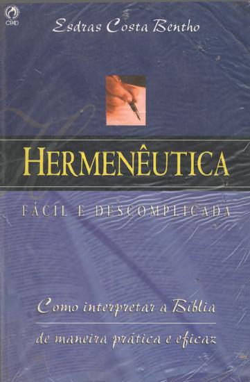 Hermenêutica Fácil e Descomplicada - Esdras Costa Bentho
