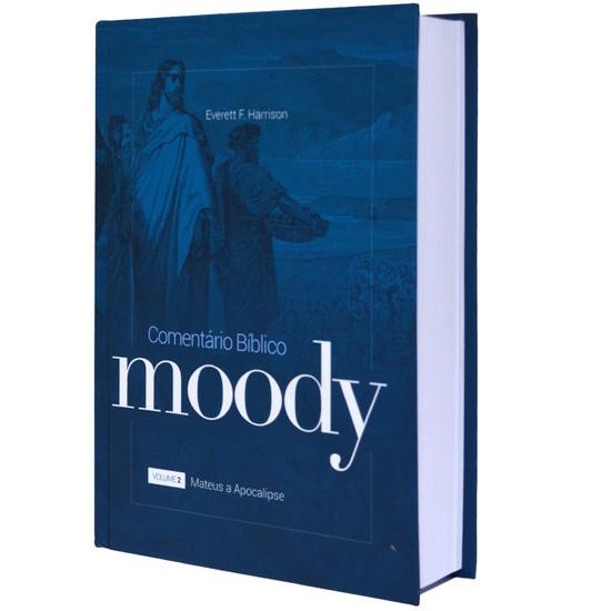 Comentário Bíblico Moody - Mateus à Apocalipse - Vol 2