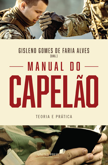 Manual do Capelão - Gisleno Gomes de Faria Alves