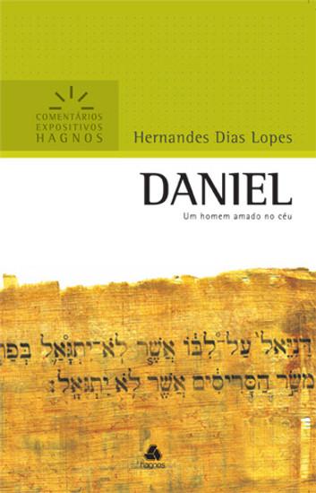 Daniel - Comentários Expositivos Hagnos - Hernandes Dias Lopes