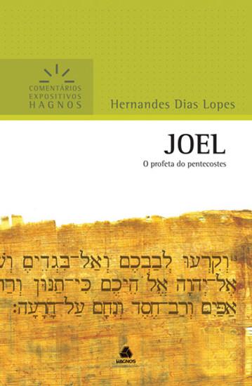 Joel - Comentários Expositivos Hagnos - Hernandes Dias Lopes