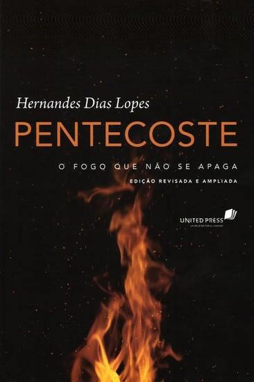 Pentecoste - Hernandes Dias Lopes