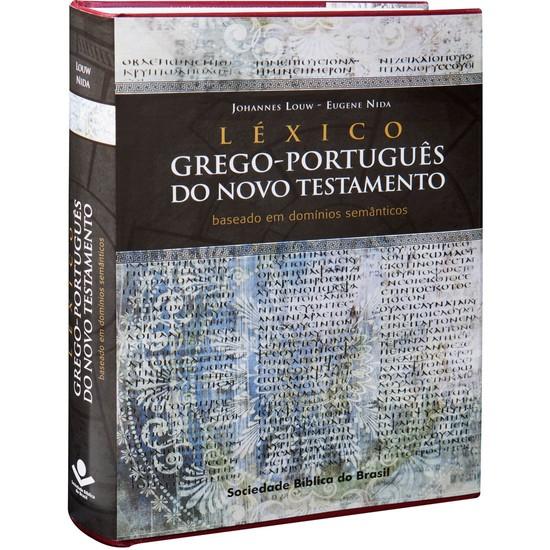 Léxico Grego-Português do Novo Testamento - Johannes Louw e Eugene Nida