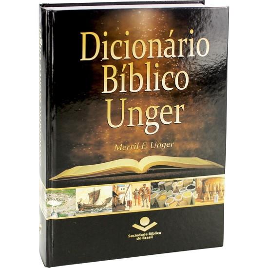 Dicionário Bíblico Unger - Merrill Frederick Unger