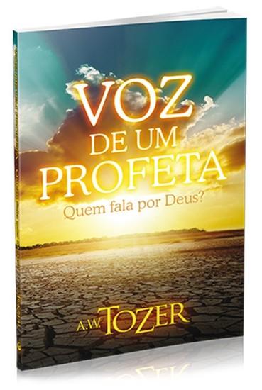 Voz de Um Profeta - A. W. Tozer