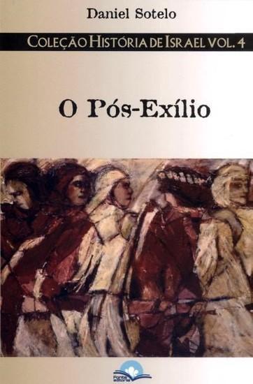 O Pós-exílio - Daniel Sotelo