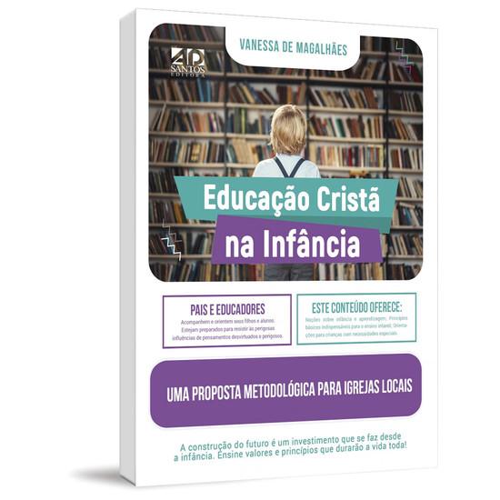 Educação Cristã na Infância - Vanessa de Magalhães