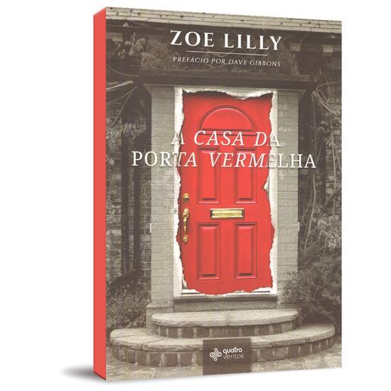 A Casa da Porta Vermelha - Zoe Lilly