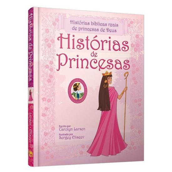 Histórias de Princesas - Carolyn Larsen