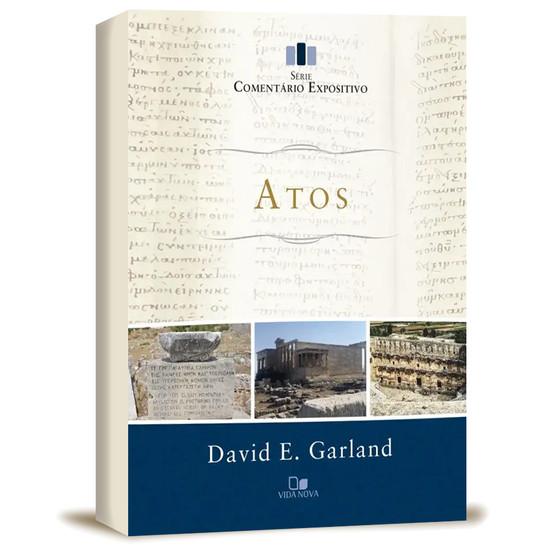 Atos - Série comentário expositivo - David E. Garland