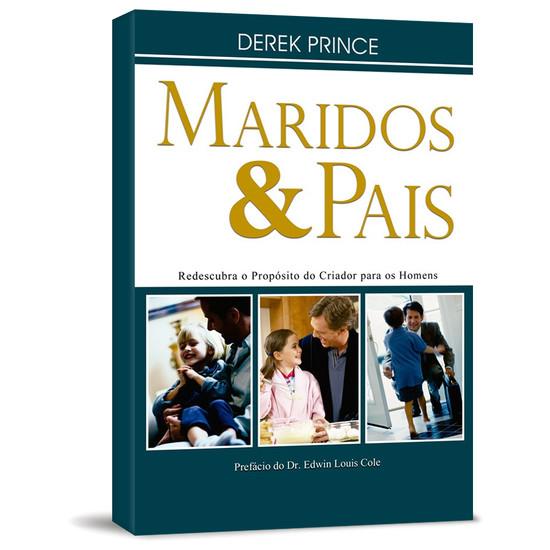 Maridos e Pais - Derek Prince