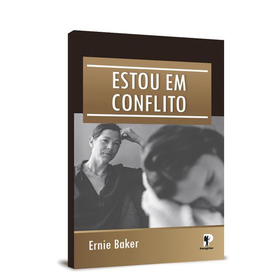 Estou em Conflito - Ernie Baker