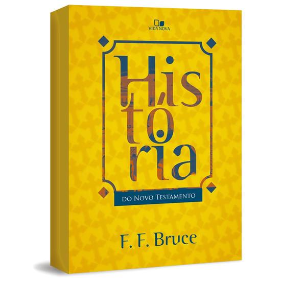 História do Novo Testamento - F.F. Bruce