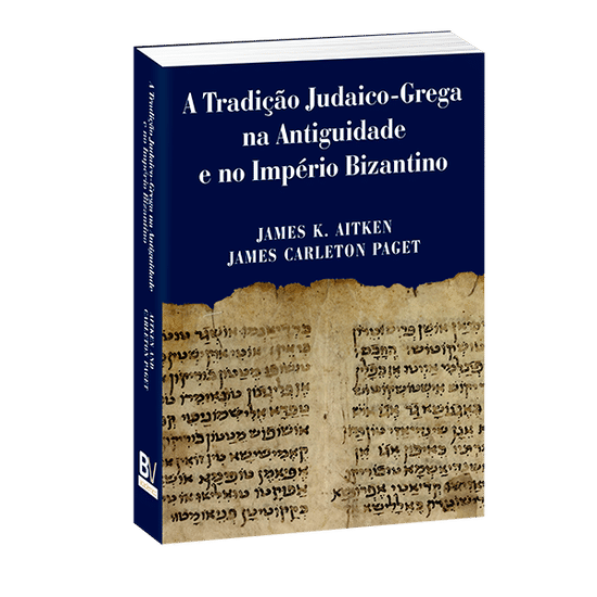 A Tradição Judaico-Grega na Antiguidade e no Império Bizantino