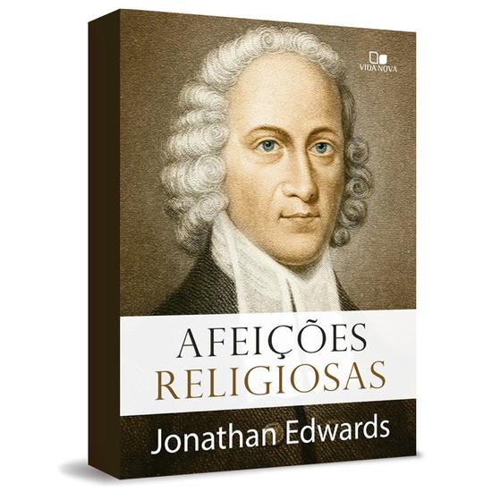 Afeições Religiosas - Jonathan Edwards